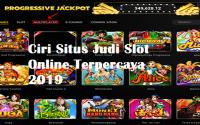 Ciri Situs Judi Slot Online Terpercaya 2019
