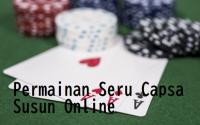 Permainan Seru Capsa Susun Online